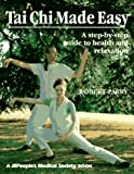 Parry, Robert: Tai Chi Made Easy: Step-By-Step Guide to Health and Relaxation