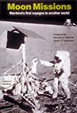 Mellberg, William F.: Moon Missions: Mankind's First Voyages to Another World