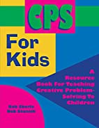 Cps for Kids by Bob Eberle
