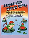 Shapiro, Lawrence E.: Jumpin&#39; Jake Settles Down: A Workbook for Active Impulsive Kids / With Game