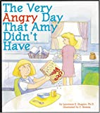 The Very Angry Day That Amy Didn't Have…