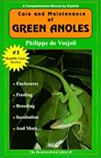 The General Care and Maintenance of Green…