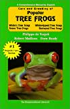 Philippe de Vosjoli: Care and Breeding of Popular Tree Frogs: A Practical Manual for the Serious Hobbyist (General Care and Maintenance of Series)