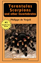 Tarantulas, Scoprios, and Other…