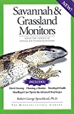 Sprackland, Robert George: Savannah and Grassland Monitors: From the Experts at Advanced Vivarium Systems
