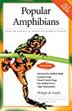 De Vosjoli, Philippe: Popular Amphibians (Advanced Vivarium Systems)