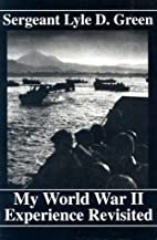 My World War II Experience Revisited by…
