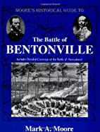 Moore's Historical Guide To The Battle…
