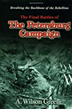 The Final Battles of the Petersburg…