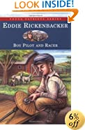 Eddie Rickenbacker: Boy Pilot and Racer (Young Patriots Series)