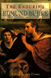 O&#39;Brien, Conor Cruise: The Enduring Edmund Burke: Bicentennial Essays