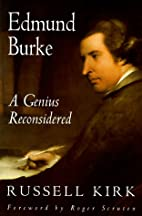 Edmund Burke: A Genius Reconsidered by…