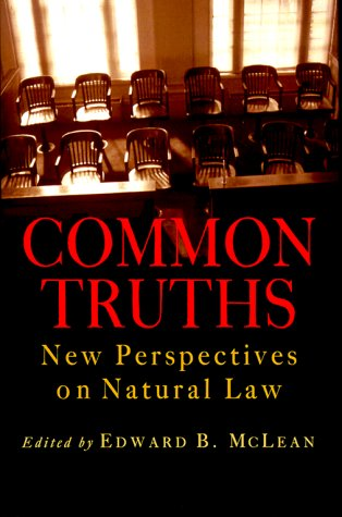 common-truths-new-perspectives-on-natural-law-goodrich-lecture-series