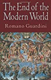 Guardini, Roman: The End of the Modern World