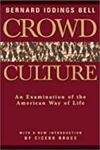 Crowd Culture: An Examination of the…