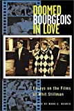 Henrie, Mark C.: Doomed Bourgeois in Love: Essays on the Films of Whit Stillman