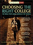 Choosing the Right College 2004: The Whole…