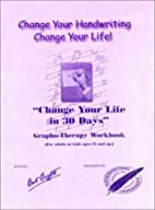 Change Your Handwriting, Change Your Life…