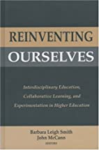 Reinventing Ourselves: Interdisciplinary…
