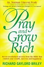 Pray and Grow Rich: 7 Overlooked Secrets…