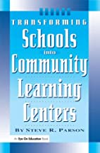 Transforming schools into community learning…