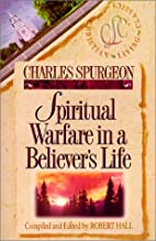 Spiritual Warfare in a Believer's Life by…
