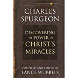 Spurgeon, Charles: Power of Christ's Miracles