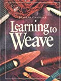 Chandler, Deborah: Learning to Weave