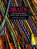 Owen, Rodrick: Braids: 250 Patterns from Japan, Peru &amp; Beyond