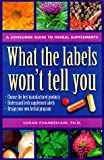 Chamberlain, Logan V.: Using Herbs: Choose the Best Manufactured Products, Understand Herb Supplement Labels, Design Your Own Herbal Program