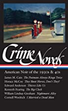Crime Novels: American Noir of the 1930s and…