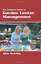 The Complete Guide to Garden Center…