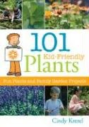 101 Kid-Friendly Plants: Fun Plants and…