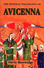 The Mystical Philosophy of Avicenna by…