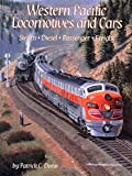 Patrick C. Dorin: Western Pacific Locomotives and Cars, Vol. 1