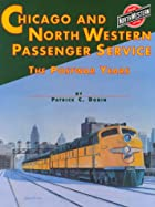Chicago and North Western System Passenger…