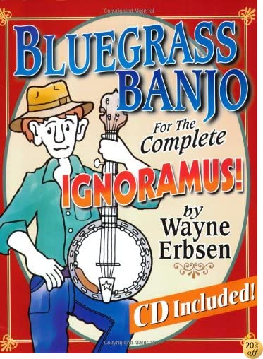 TBluegrass Banjo for the Complete Ignoramus (Book & CD set)