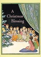 A Christmas Blessing by Welleran Poltarnees