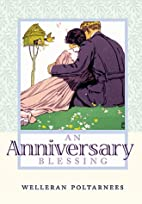 An Anniversary Blessing by Welleran…