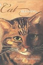 A Cat Blessing by Welleran Poltarnees
