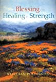 Poltarnees, Welleran: A Blessing of Healing and Strength