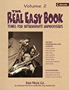 The Real Easy Book - Volume 2 by Chuck Sher