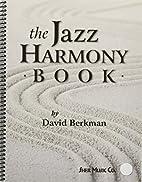 The Jazz Harmony Book by David Berkman