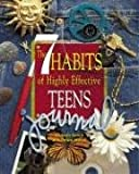 Covey, Sean: The 7 Habits of Highly Effective Teens Journal