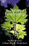 Covey, Stephen R.: The Nature of Leadership