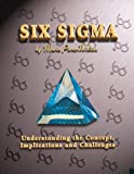 Perez-Wilson, Mario: Six Sigma: Understanding the Concept, Implications & Challenges