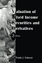 Valuation of Fixed Income Securities and…