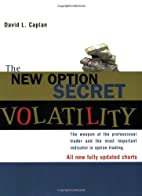 The New Option Secret - Volatility: The…