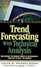 Trend Forecasting with Technical Analysis:…