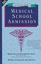 The Definitive Guide to Medical School…